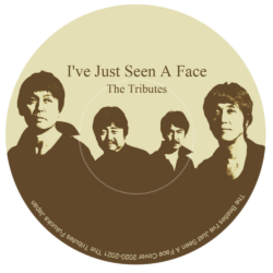 I've Just Seen A Face「夢の人」/ The Tributes